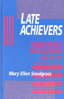 Late Achievers