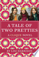 The Clique #14: A Tale of Two Pretties image