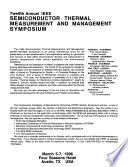 Twelfth Annual IEEE Semiconductor Thermal Measurement and Management Symposium