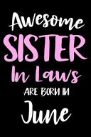 Awesome Sister In Laws Are Born In June Book PDF