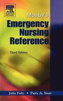 Mosby s Emergency Nursing Reference
