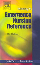 Mosby s Emergency Nursing Reference Book