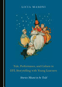Tale, Performance, and Culture in EFL Storytelling with Young Learners Pdf/ePub eBook