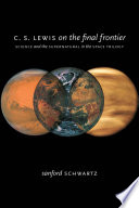 C  S  Lewis on the Final Frontier