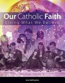 Our Catholic Faith Book