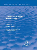 Crisis in Europe 1560   1660  Routledge Revivals