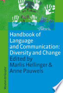 Handbook Of Language And Communication Diversity And Change