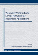 Wearable Wireless Body Sensor Networks for Healthcare Applications