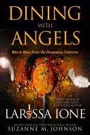 Dining with Angels: Bits & Bites from the Demonica Underworld Pdf/ePub eBook