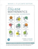 College Mathematics for Trades and Technologies  Books a la Carte Edition
