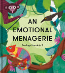 Emotional Menagerie   Feelings from a to Z