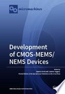 Development of CMOS MEMS NEMS Devices