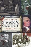 Murder   Mayhem in Essex County