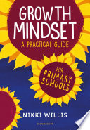 Growth Mindset: A Practical Guide