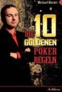 Die 10 goldenen Poker-Regeln