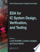 EDA for IC System Design  Verification  and Testing