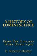 A History of Luminescence