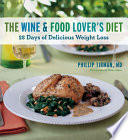 The Wine And Food Lover S Diet