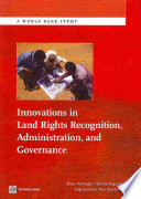 Innovations in Land Rights Recognition, Administration, and Governance