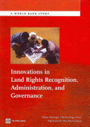 Innovations in Land Rights Recognition  Administration  and Governance