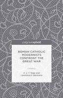 Roman Catholic Modernists Confront the Great War [Pdf/ePub] eBook