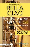 Pdf Bella Ciao - Saxophone Quartet (score) Telecharger