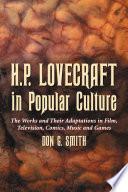 H P Lovecraft In Popular Culture