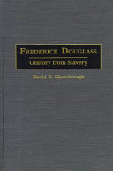 Frederick Douglass: Oratory from Slavery