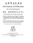 Annales politiques, littéraires et statistiques de Bordeaux, divisées en cinq parties