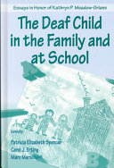 Cover of The Deaf Child in the Family and at School
