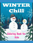 Winter Chill Coloring Book for Kids