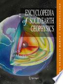 Encyclopedia Of Solid Earth Geophysics Book PDF