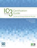 IC3 Certification Guide Using Microsoft Windows 10   Microsoft Office 2016