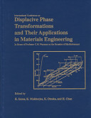 International Conference On Displacive Phase Transformations And Their Applications In Materials Engineering Book PDF