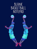 Blank Basketball Notepad