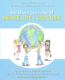 The Daily Lessons of Infinite Love and Gratitude