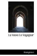 La Veuve Le Voyageur