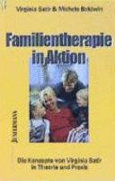 Familientherapie in Aktion: die Konzepte von Virginia Satir in ...