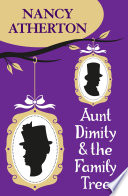 Aunt Dimity and the Family Tree  Aunt Dimity Mysteries  Book 16  Book