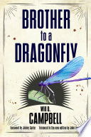 """Brother to a Dragonfly"" by Will D. Campbell, Jimmy Carter, John Lewis"