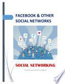 FACEBOOK & OTHER SOCIAL NETWORKS