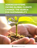 Agroecosystems Facing Global Climate Change  The Search for Sustainability