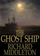 The Ghost Ship: And Others