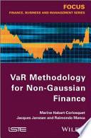 VaR Methodology for Non Gaussian Finance