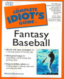 The Complete Idiot s Guide to Fantasy Baseball
