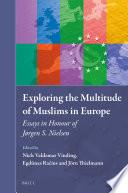 Exploring The Multitude Of Muslims In Europe Book