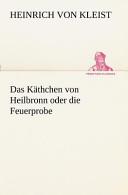 Das Käthchen Von Heilbronn Oder Die Feuerprobe