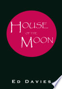 House Of The Moon Book PDF