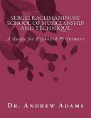 Sergei Rachmaninoff School of Musicianship and Technique