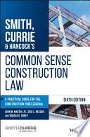 Smith  Currie   Hancock s Common Sense Construction Law